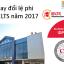 Thay đổi lệ phí thi IELTS bắt đầu từ 01/05/2017