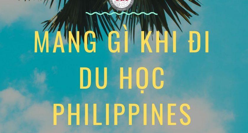Nên mang gì khi đi du học Philippines?